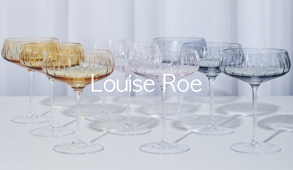 Louise Roe glas